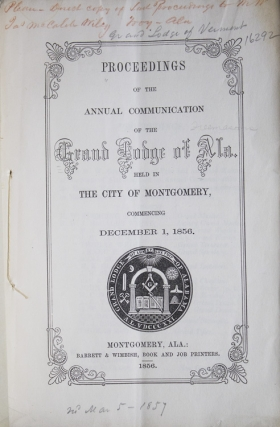 Proceedings of the Annual Communication of the Grand Lodge of Alabama ... December 1, 1856