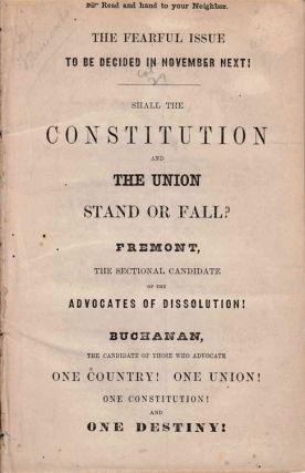 The Fearful issue to be decided in November next! : Shall the Constitution and the Union stand or...