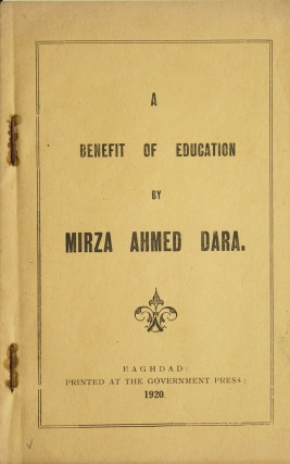 A Benefit of Education [Cover title]. Mirza Ahmed Dara