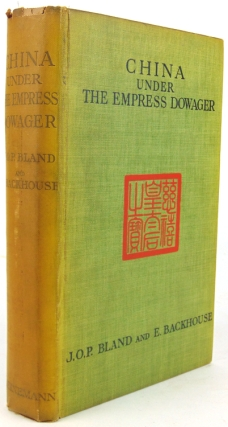 China under the Empress Dowager Being the History of the Life and Times of Tzu Hsi. J. O. P....