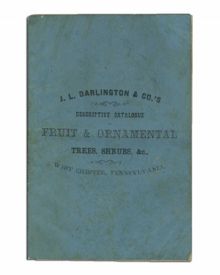 Catalogue of Fruit & Ornamental Trees, Shrubbery, Vines, Roses, & C., cultivated and for sale at the Morris Nurseries, West Chester, Pa. J. L. & Co Darlington.