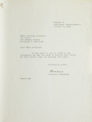 Typed Letter, signed. To Miss Lorraine Rothbard. Archibald MacLeish