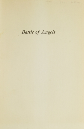 Battle of Angels. A Play by Tennessee Williams. With a note on the play by Margaret Webster and an account of its production in the City of Boston by the author, This publication being the first number of Pharos. Pharos Number 1 & 2
