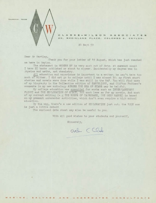 """Typed Letter Signed (""""Arthur C. Clarke"""") to Westley S. Hartley, in response to the latter's question regarding the value of his education to him as a writer"""