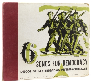 6 Songs for Democracy: Discos de las Brigadas Internacionales [The Music Room's International...