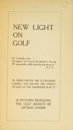 [Cover title:] The World's Champion Golfers: Their Art Disclosed by the Ultra-Rapid Camera. Arthur Havers Open Champion, 1923. The Drive. 36 Positions