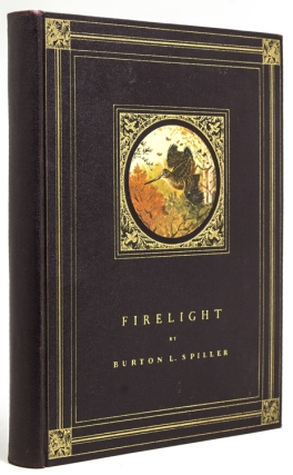 Firelight. [Trial Binding]. Derrydale Press, Burton L. Spiller