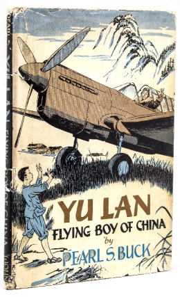 Yu Lan: Flying Boy of China. Pearl S. Buck