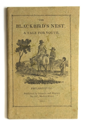 The Blackbird's Nest. A Tale