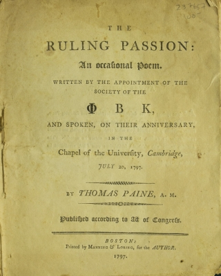 The Ruling Passion: An Occasional Poem. Written by the Appointment of the Society of the Phi Beta...