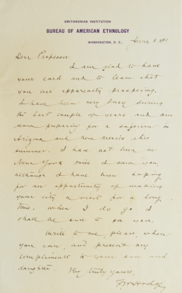 "Autograph Letter, signed (""F.W. Hodge"") to a friend and colleague regarding his forthcoming ""sojourn in Arizona and New Mexico this summer"" Frederick Webb Hodge."