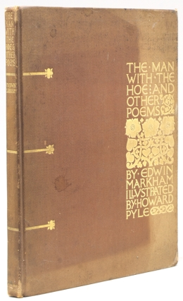 The Man with the Hoe and Other Poems. Frederick A. Cook, Edwin Markham.