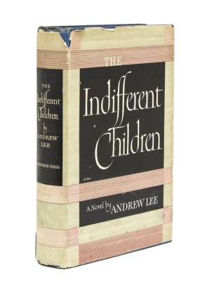 The Indifferent Children. By Anthony Lee. Louis Auchincloss