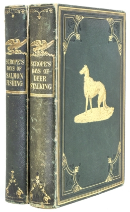 The Art of Deer-Stalking [and:] Days and Nights of Salmon Fishing. William Scrope