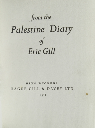 From the Palestine Diary of Eric Gill