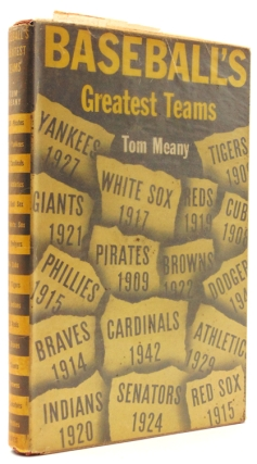 Baseball's Greatest Teams. Baseball, Tom Meany