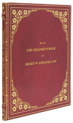 "Autograph Manuscript, fair copy, of ""The Children's Hour,"" Signed (""Henry W. Longfellow""). Henry Wadsworth Longfellow."