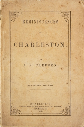 Reminiscences of Charleston. Jacob Nunes Cardozo
