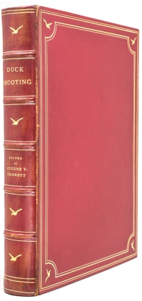 Duck Shooting along the Atlantic Tidewater. Chapters by F.C. Lincoln, Lynn Bogue Hunt, F.C....