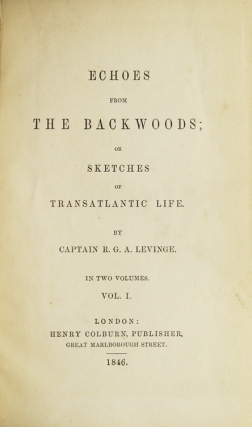 Echoes from the Backwoods; or Sketches of Transatlantic Life