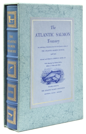 The Atlantic Salmon Treasury. Joseph D. Bates, Jr