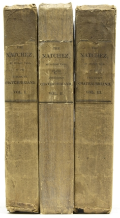 The Natchez; an Indian Tale. François-René Chateaubriand, Viscount de.