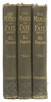 The March of Fate. A Novel. B. L. Farjeon.