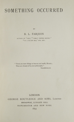 Something Occurred. B. L. Farjeon, ernard, eopold