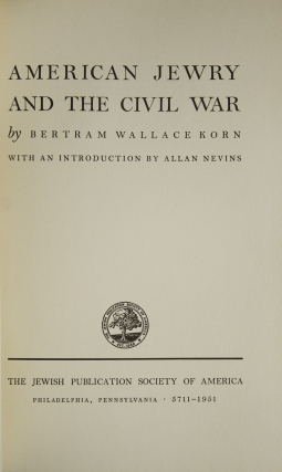 American Jewry and the Civil War. With an Introduction by Allan Nevins