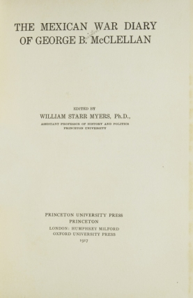 The Mexican War Diary of ... Edited by William Starr Myer