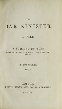 The Bar Sinister. A Tale