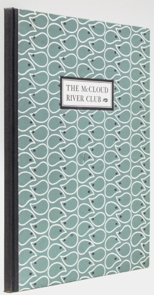 Fifty Years of the McCloud River Club