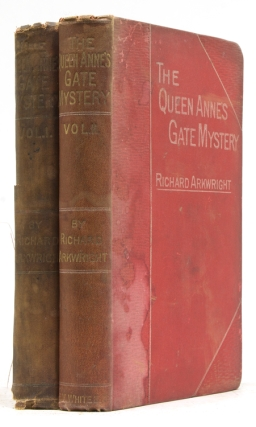 The Queen Anne's Gate Mystery. A Novel. Richard Arkwright.