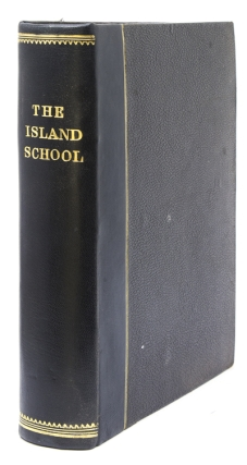 The Island School. A story of school life and adventure. Boys' Adventure, E. Harcourt Burrage