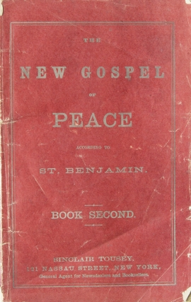 The New Gospel of Peace according to St. Benjamin. Book Second. Richard Grant Whte.