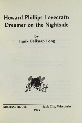 Howard Phillips Lovecraft. Dreamer on the Night Side