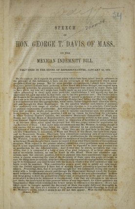 Speech of Hon. Gorge T. Davis, of Mass., on the Mexican Indemnity Bill....Jan 23, 1852 [drop title]
