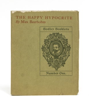 The Happy Hypocrite. A Fair Tale for Tired Men. Max Beerbohm