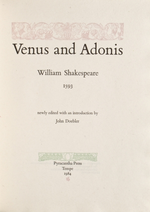 Venus and Adonis ... Newly Edited With an Introduction by John Doebler. William Shakespeare