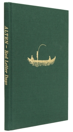 Alten. Red Letter Days. The Salmon Fishing Diaries of … Edited and Compiled by Roy Flury. Norway, Col. Sir North Dalrymple-Hamilton.