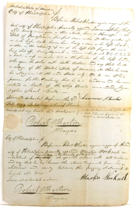 "Autograph Manuscript Affidavit of Citizenship, signed by ""Robert Wharton Mayor of Philadelphia""..."