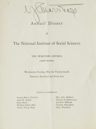 Annual Dinner of the National Institute of Social Sciences The Waldorf-Astoria (Sert Room) ... [Presentations by General George Catlett Marshall, Chief of Staff, United States Army]. George Marshall.
