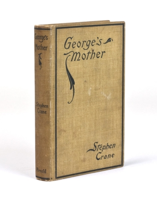 George's Mother. Stephen Crane