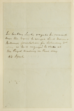 Autograph note signed in the third person, April 26, [1828], regretting that he cannot attend an...
