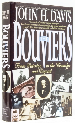 The Bouviers. From Waterloo to the Kennedys and Beyond. John H. Davis.