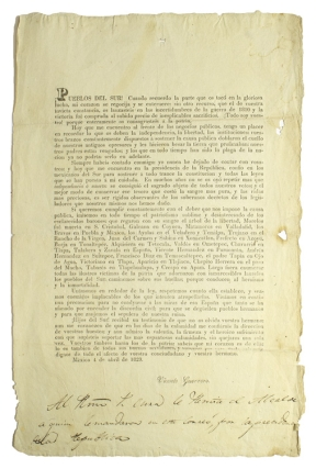 Broadside Proclamation issued 3 days after assuming the Presidency of Mexico. Vicente Guerrero.
