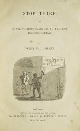 Stop Thief; Hints To Housekeepers To Prevent Housebreaking. George Cruikshank.