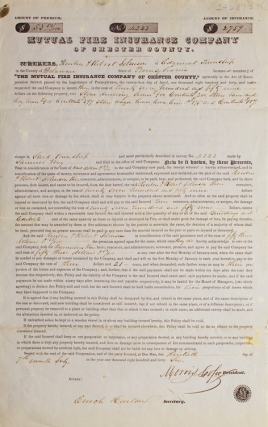 Printed policy for the Mutual Fire Insurance Company of Chester County, accomplished and signed...