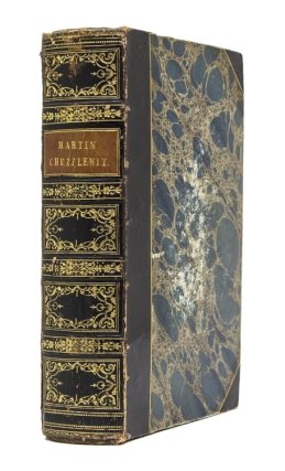 The Life and Adventures of Martin Chuzzlewit. Charles Dickens