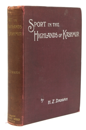 Sport in the Highlands of Kashmir. Being a narrative of eight months' trip in the Baltistan and...